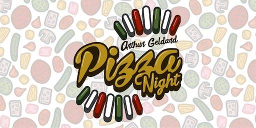 Pizza Night with Arthur Geldard