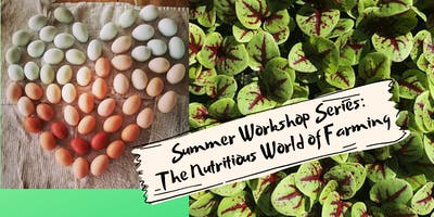 Raisin' Roots Workshop Series: The Nutritious World of Farming
