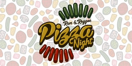 Pizza Night with Rum & Reggae tickets