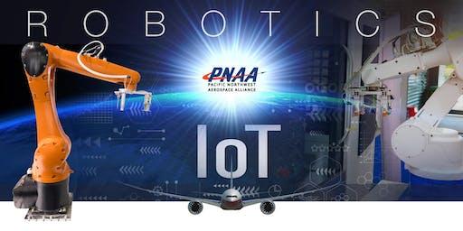 NExT Symposium: Robotics and IoT - Increasing Profitability in Aerospace Manufacturing