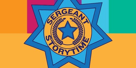 SERGEANT STORY TIME tickets