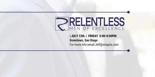 Relentless: Men of Excellence