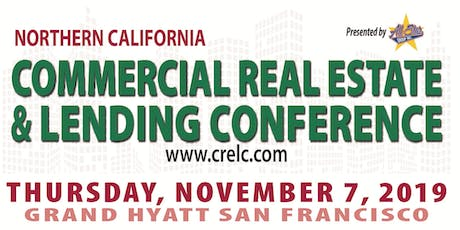 Commercial Real Estate & Lending Conference - No. California 2019 tickets