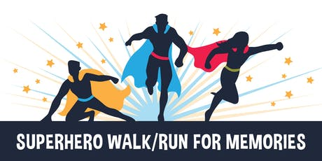 SUPERHERO WALK/RUN FOR MEMORIES tickets