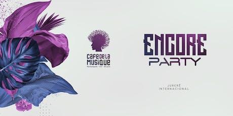 Encore Party 20/07 - Café de La Musique Floripa ingressos