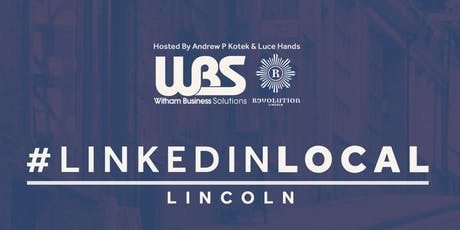 #LinkedinLocal Lincoln tickets