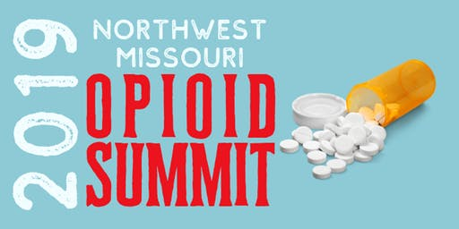 2019 Northwest Missouri Opioid Summit