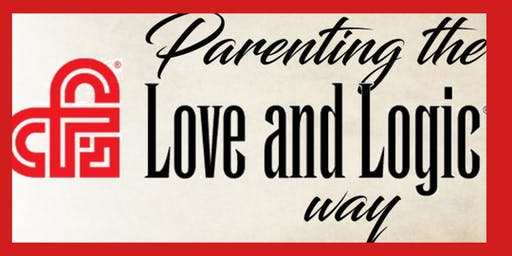 Parenting the Love and Logic Way