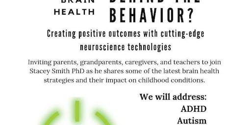 Behind the Behavior: Positive Outcomes through Neuroscience