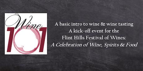 Wine 101: Wine Basics event to kick-off the Flint Hills Festival of Wines tickets