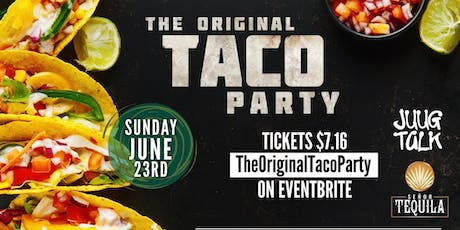The Original Taco Party tickets