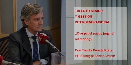 TALENTO SENIOR Y GESTIÓN INTERGENERACIONAL entradas