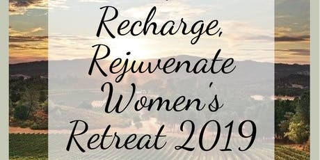 Relax, Recharge, Rejuvenate Womens Retreat 2019 tickets