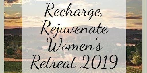 Relax, Recharge, Rejuvenate Womens Retreat 2019