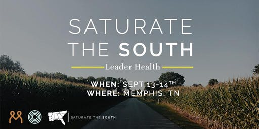 Saturate the South: Leader Health