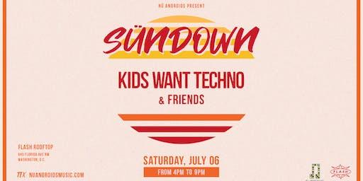 Sündown: Kids Want Techno & Friends at Flash Rooftop (21+)