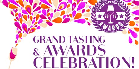 The Twin Cities Wine Awards: Grand Tasting and Celebration 2019 tickets