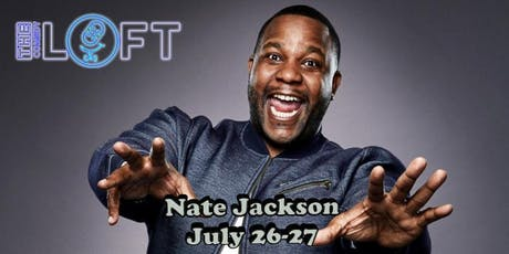 "Nate Jackson from Wild n Out, BET, TimeOut's ""Comics to Watch"" tickets"
