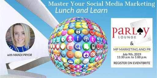 Social Media Marketing Lunch and Learn