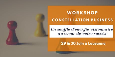 Workshop ** Constellation Business ** billets
