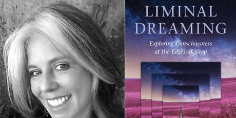 Liminal Dreaming: Exploring Consciousness at the Edges of Sleep  tickets
