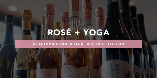 Rosé + Yoga at Columbia Tower Club