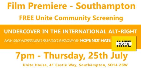 Undercover in the International Alt-Right - Southampton Film Premier tickets