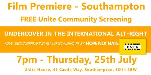 Undercover in the International Alt-Right - Southampton Film Premier