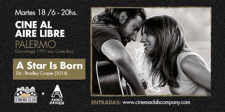 Cine al Aire Libre: A STAR IS BORN (2016) - Martes 18/6 entradas
