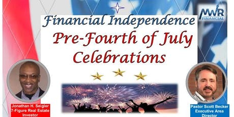 Financial Independence (Pre-Fourth of July Celebrations) -MWR tickets