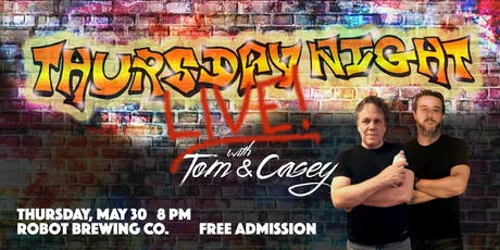 Thursday Night Live with Tom and Casey tickets