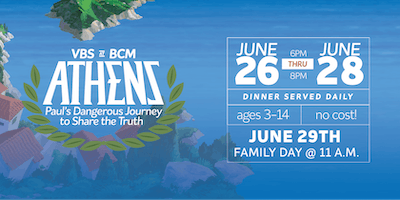VBS@BCM  Paul's Dangerous Journey To Share The Truth! (Jun. 26- Jun. 28)