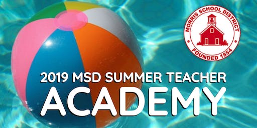2019 MSD Summer Teacher Academy