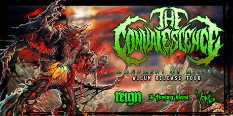 THE CONVALESCENCE, REIGN, A FEASTING BEAST, VOKILLZ tickets
