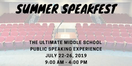 Summer SpeakFest for Middle Schoolers tickets