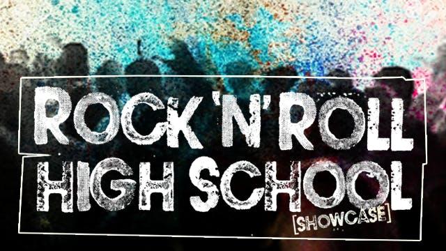 ROCK N ROLL HIGH SCHOOL {SHOWCASE}