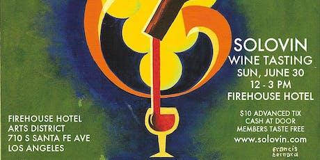 SOLOVIN WINE TASTING EVENT / FIREHOUSE HOTEL / ARTS DISTRICT / DTLA tickets