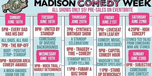 CLICK HERE to purchase a Madison Comedy Week pass for Nomad shows!