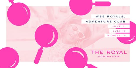 Wee Royals: Adventure Club tickets