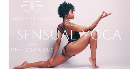 GODDESS GLOW Sensual Yoga  tickets