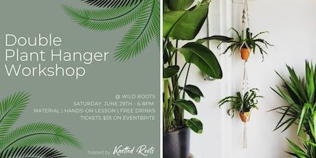 Double Plant Hanger Workshop tickets