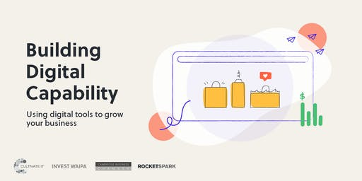 Building Digital Capability Series- Retail- Online tools to build foot traffic
