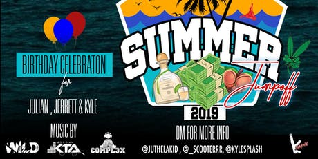 Summer Jumpoff: Birthday Celebration for Julian, Jerrett, & Kyle tickets