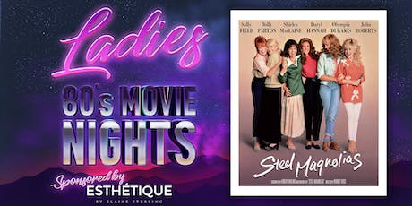 Steel Magnolias Pre Screening Party tickets