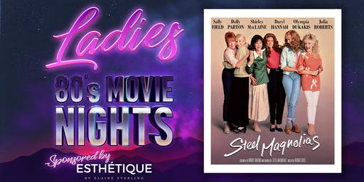 Steel Magnolias Pre Screening Party