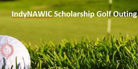 2019 IndyNAWIC Scholarship Golf Outing tickets
