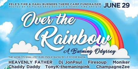 Over the Rainbow: A Burning Odyssey tickets