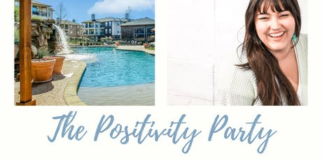 The Positivity Party tickets
