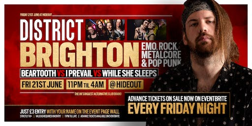 DISTRICT Brighton // Beartooth vs I Prevail vs While She Sleeps