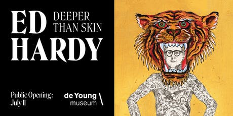 Ed Hardy: Deeper than Skin Public Opening tickets